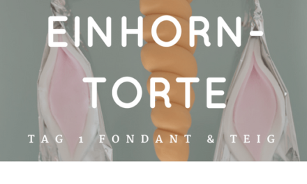 Einhorntorte Start Tag 1