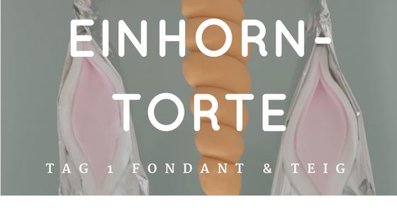 Einhorn torte Tag 1 Fondant und Teig