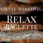 Sauerteig Baguette Rezept von Silkeswelt