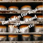 Backofen für Brot Brötchen und Baguette