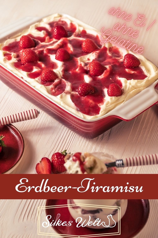 Erdbeer Tiramisu ohne Ei ohne Gelatineii